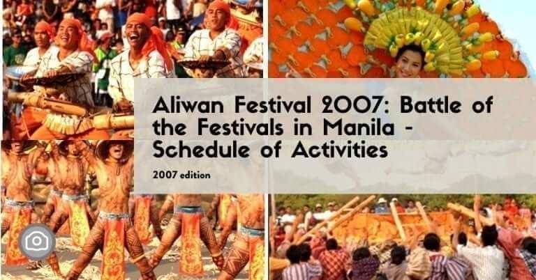 Aliwan Festival 2007: Battle of the Festivals in Manila – Schedule of Activities