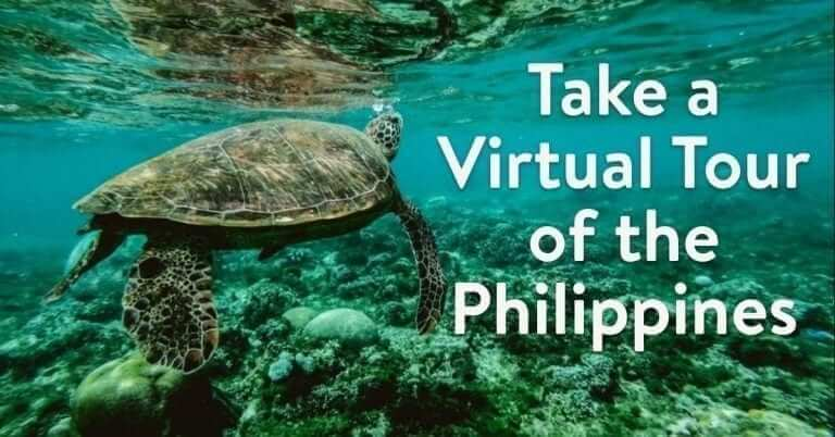 Take a Virtual Tour of the Philippines! Rediscover the Philippines more during ECQ