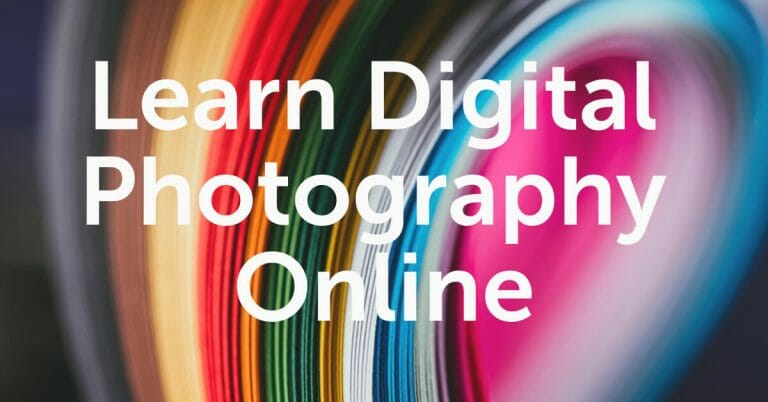 Learn Digital Photography Online – Free Online Class